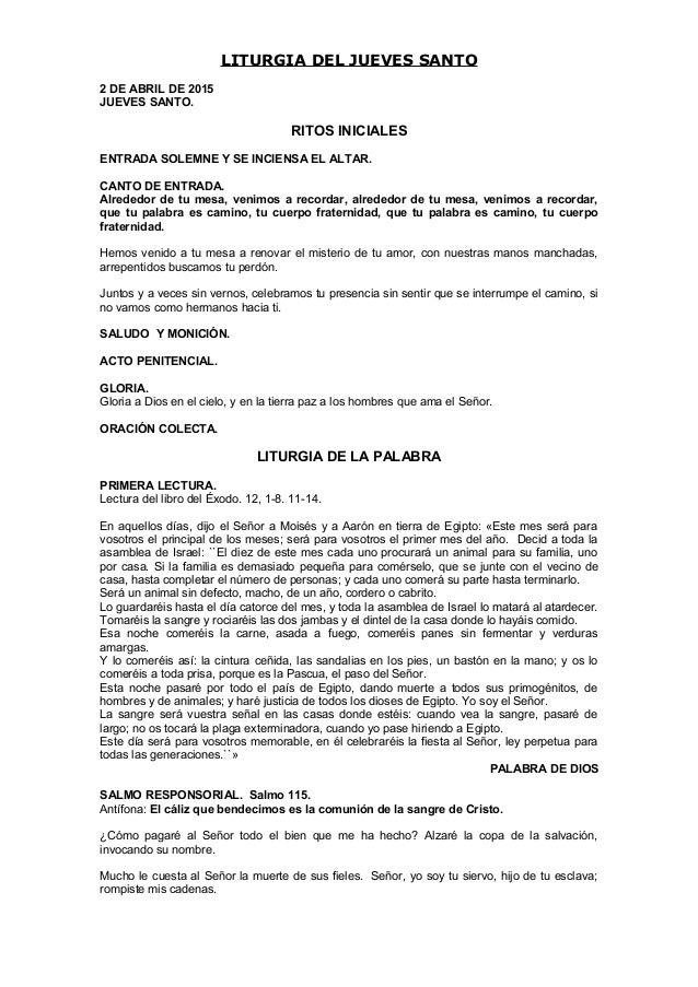 LITURGIA DEL JUEVES SANTO 2 DE ABRIL DE 2015 JUEVES SANTO. RITOS INICIALES ENTRADA SOLEMNE Y SE INCIENSA EL ALTAR. CANTO D...