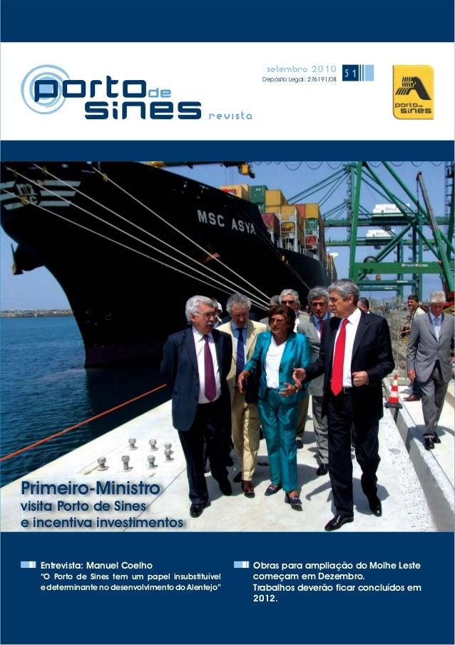 """setembro 2010 Depósito Legal: 276191/08 51 Entrevista: Manuel Coelho """"O Porto de Sines tem um papel insubstituível e deter..."""