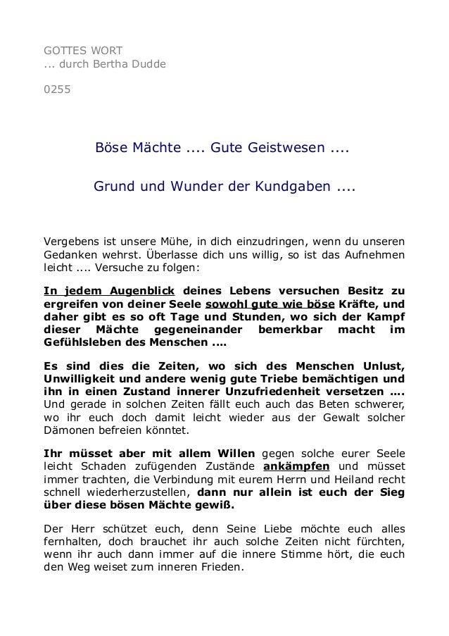 GOTTES WORT ... durch Bertha Dudde 0255 Böse Mächte .... Gute Geistwesen .... Grund und Wunder der Kundgaben .... Vergeben...