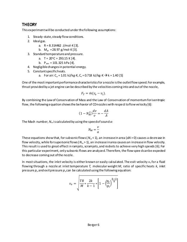 Berger 6 THEORY Thisexperimentwillbe conductedunderthe followingassumptions: 1. Steady-state,steadyflow conditions. 2. Ide...