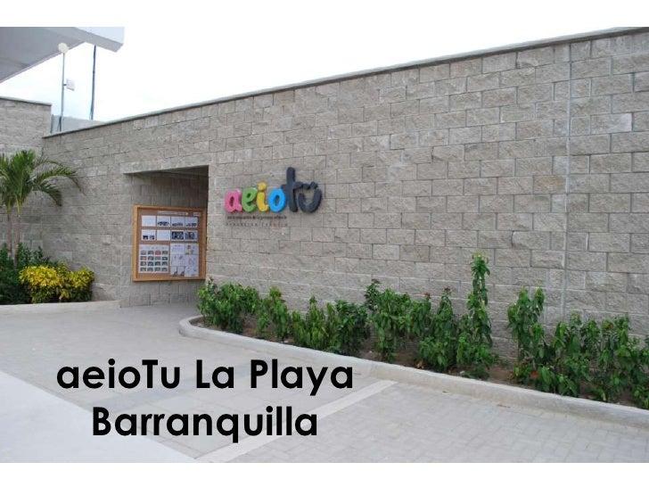 aeioTu La PlayaBarranquilla<br />