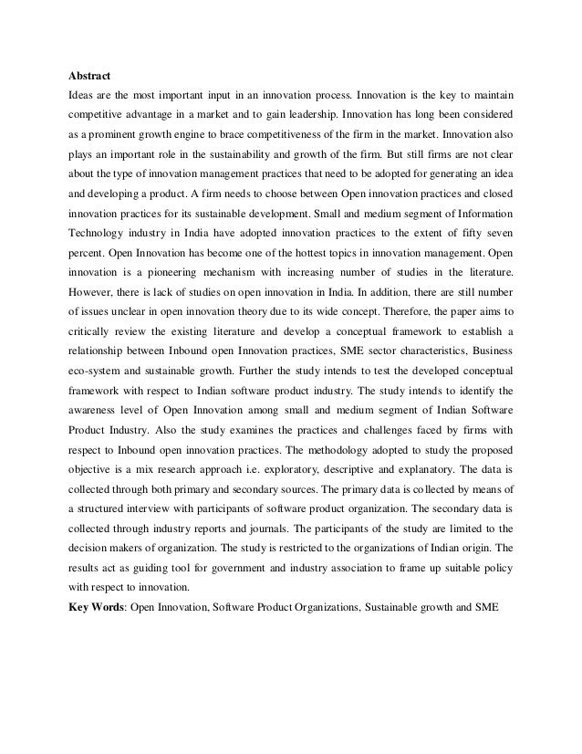 open innovation essay Open innovation may primarily be defined as the process through which both the external and the internal ideas within the corporation are combined together with their success paths in advancing the probable development of new technologies in the organization (chesbrough, 2003.