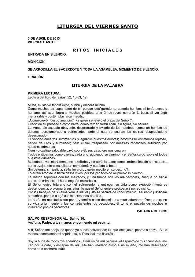 LITURGIA DEL VIERNES SANTO 3 DE ABRIL DE 2015 VIERNES SANTO R I T O S I N I C I A L E S ENTRADA EN SILENCIO. MONICIÓN SE A...
