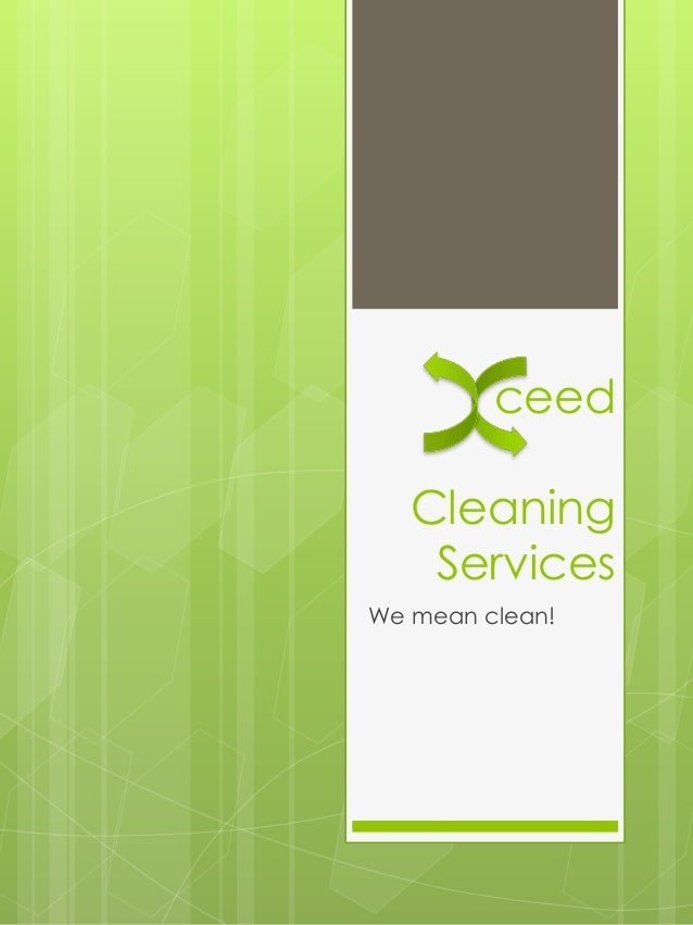 ceed Cleaning Services We mean clean!