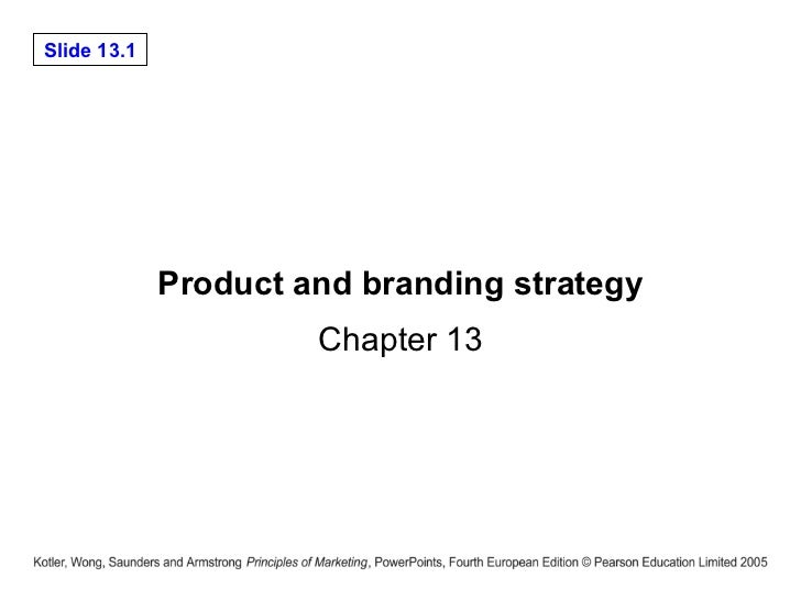 Product and branding strategy Chapter 13