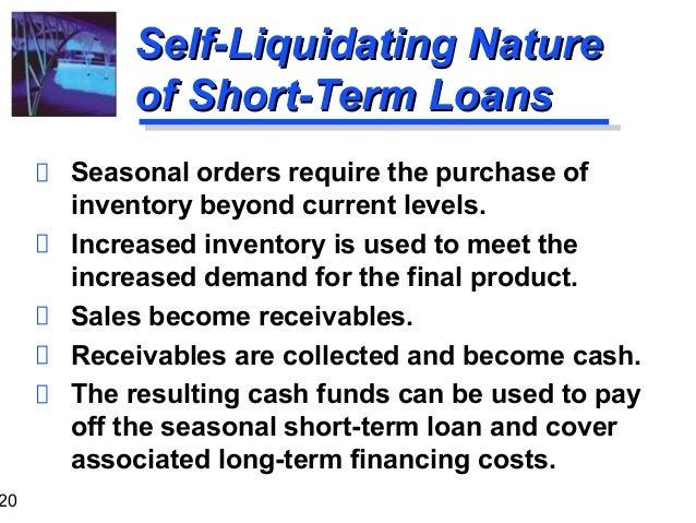 Self liquidating financing