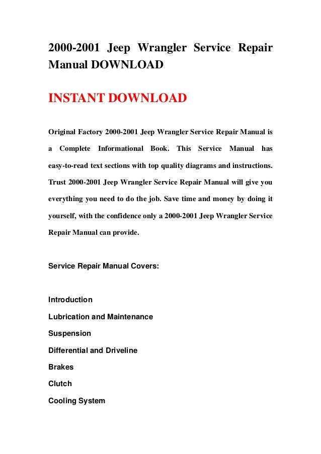 2000-2001 Jeep Wrangler Service RepairManual DOWNLOADINSTANT DOWNLOADOriginal Factory 2000-2001 Jeep Wrangler Service Repa...