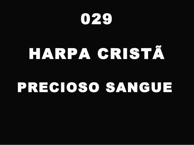 029 HARPA CRISTÃ PRECIOSO SANGUE