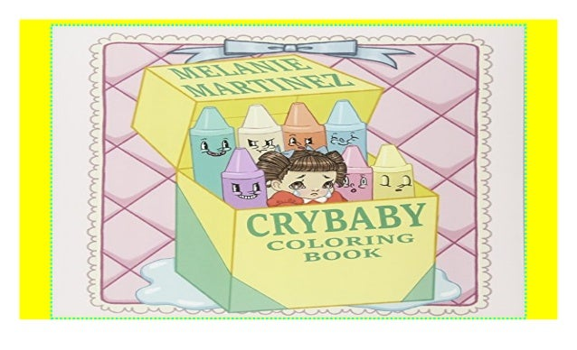Cry Baby Coloring Book ((P.D.F))^^@@