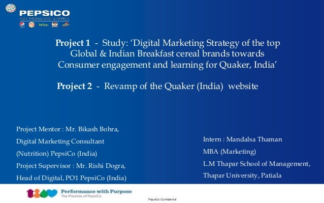 Document Title Goes Here 1 PepsiCo Confidential Project 1 - Study: 'Digital Marketing Strategy of the top Global & Indian ...