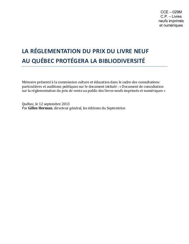 LA  RÉGLEMENTATION  DU  PRIX  DU  LIVRE  NEUF   AU  QUÉBEC  PROTÉGERA  LA  BIBLIODIVERSI...