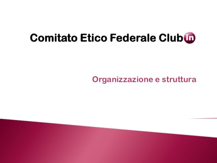 Organizzazione e struttura
