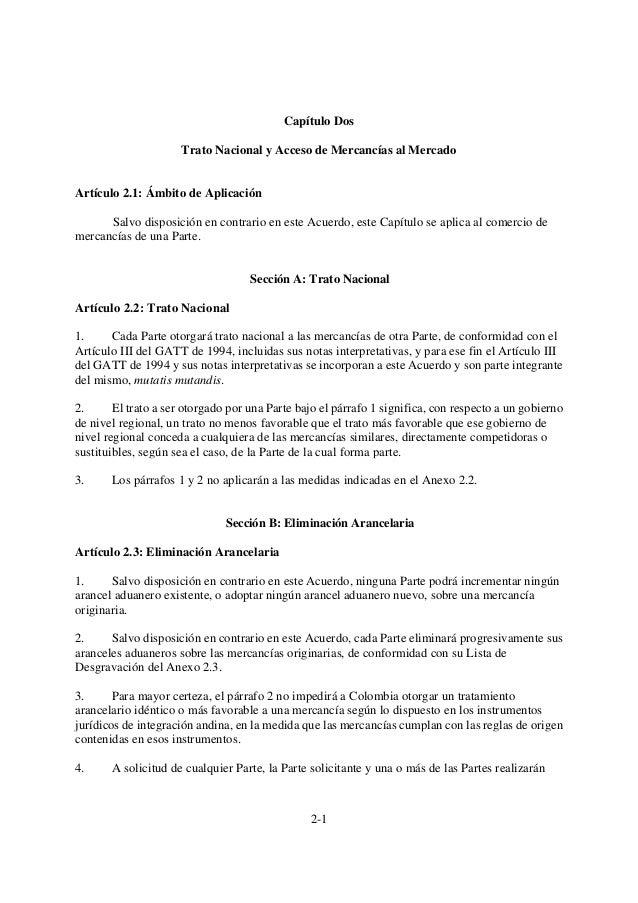 2-1Capítulo DosTrato Nacional y Acceso de Mercancías al MercadoArtículo 2.1: Ámbito de AplicaciónSalvo disposición en cont...