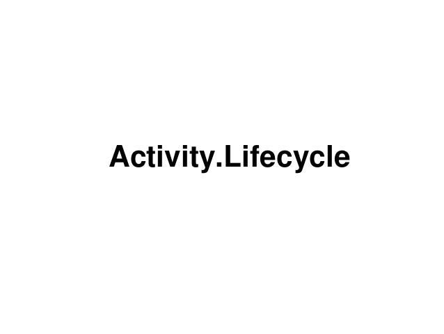 Activity.Lifecycle