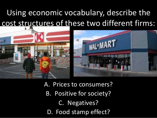 Using economic vocabulary, describe the cost structures of these two different firms: A. Prices to consumers? B. Positive ...