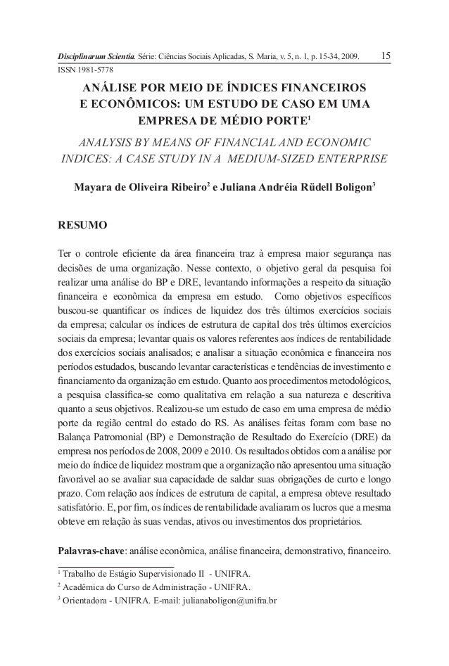 Disciplinarum Scientia. Série: Ciências Sociais Aplicadas, S. Maria, v. 5, n. 1, p. 15-34, 2009. 15 ANÁLISE POR MEIO DE ÍN...