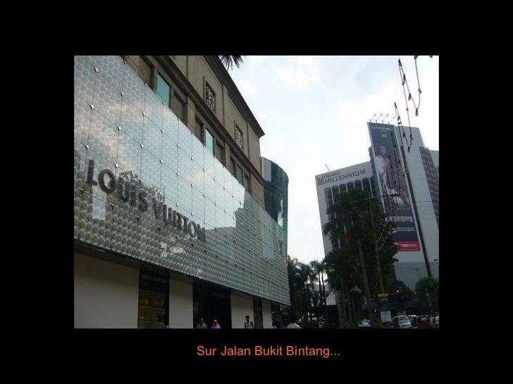 Sur Jalan Bukit Bintang...