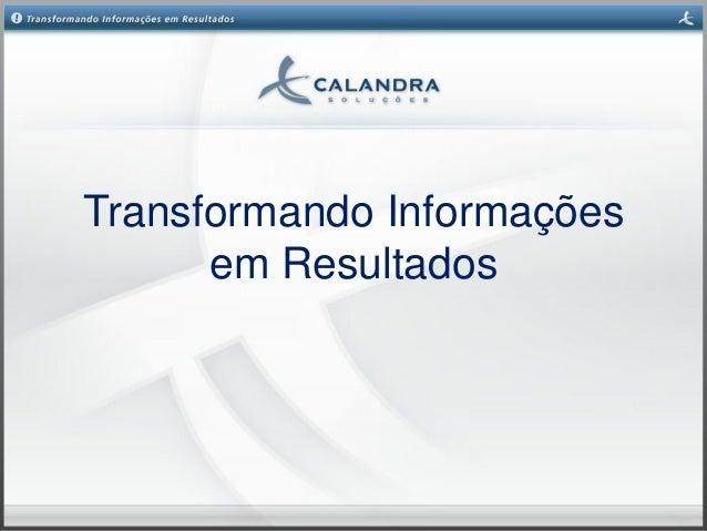 Transformando Informações em Resultados