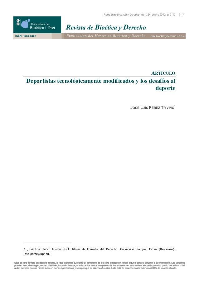 Revista de Bioética y Derecho, núm. 24, enero 2012, p. 3-19  ISSN: 1886-5887  |3  www.bioeticayderecho.ub.es  ARTÍCULO  De...