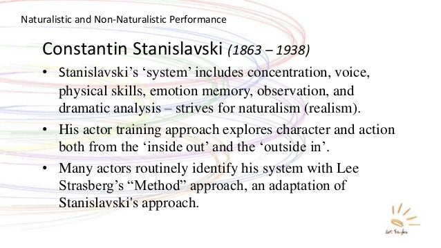 stanislavskis system Building a character by constantin stanislavski stanislavskis system or interpretations of it - has become the central force determining almost every performance we see on stage or screen his classic texts an actor prepares, building a character and creating a role have stood the test of time as inspirational guides for actors all over the world.