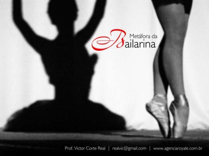 Metáfora da Bailarina