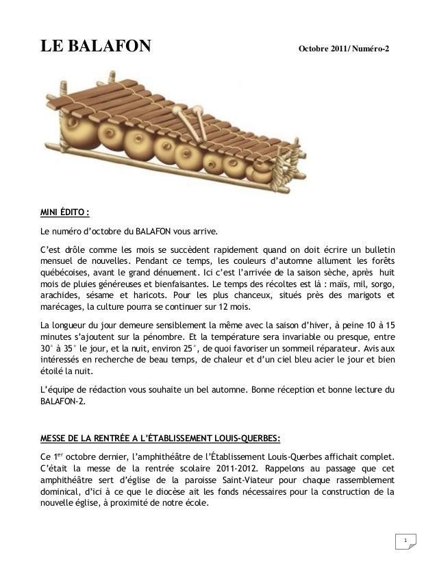 1 LE BALAFON Octobre 2011/ Numéro-2 MINI ÉDITO : Le numéro d'octobre du BALAFON vous arrive. C'est drôle comme les mois se...