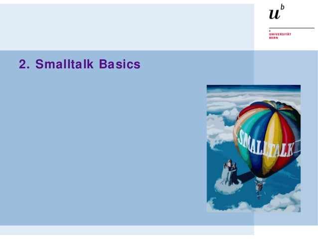 2. Smalltalk Basics