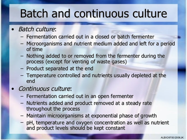 bathch or continuous process Although common in other process manufacturing industries (eg, food and chemicals), continuous processing is at a nascent stage in the pharmaceutical industry, where batch manufacturing is the prevailing mode.