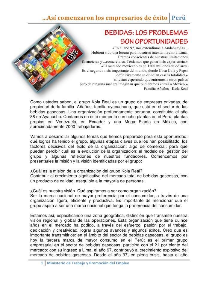 …Así comenzaron los empresarios de éxito Perú                                                  «En el año 92, nos extendim...
