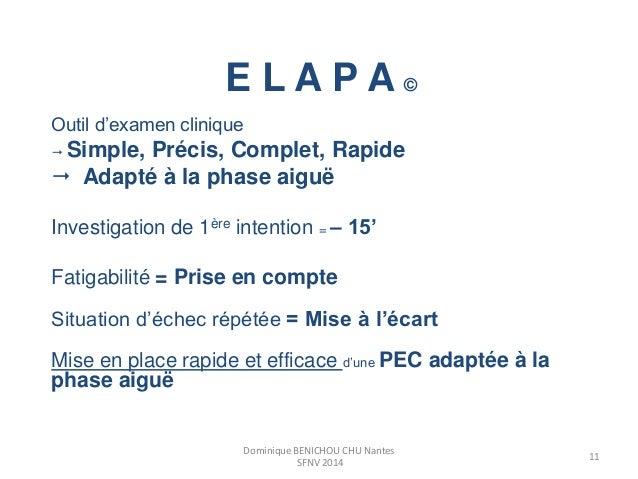 E L A P A ©  Outil d'examen clinique   Simple, Précis, Complet, Rapide   Adapté à la phase aiguë  Investigation de 1ère ...