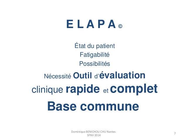 E L A P A ©  État du patient  Fatigabilité  Possibilités  Nécessité Outil d'évaluation  clinique rapide et complet  Base c...