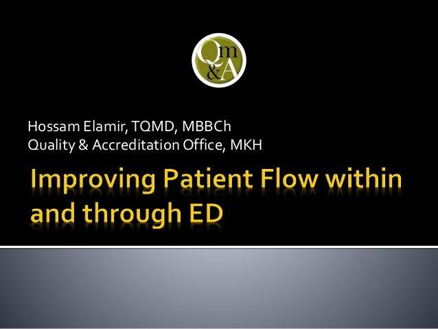 Hossam Elamir,TQMD, MBBCh Quality & Accreditation Office, MKH