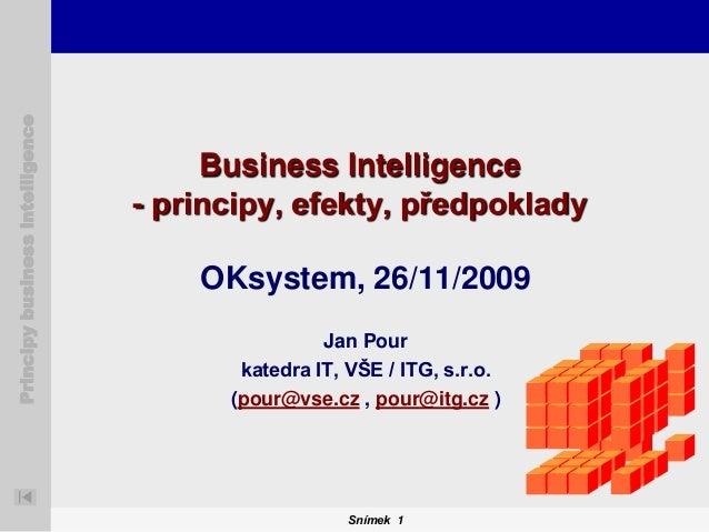Principy business intelligence                                      Business Intelligence                                 ...