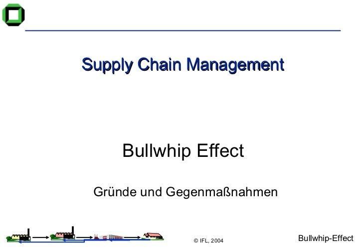 Supply Chain Management Bullwhip Effect  Gründe und Gegenmaßnahmen