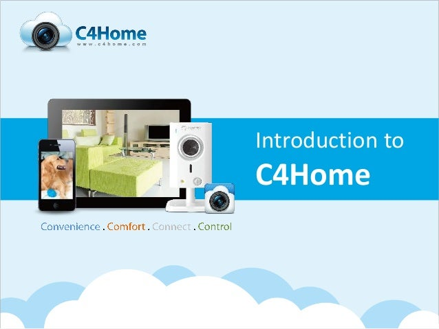 Introduction toC4Home