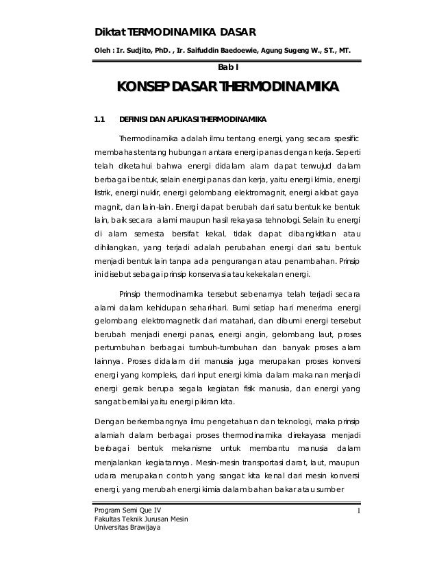 Diktat TERMODINAMIKA DASAR Oleh : Ir. Sudjito, PhD. , Ir. Saifuddin Baedoewie, Agung Sugeng W., ST., MT. Program Semi Que ...