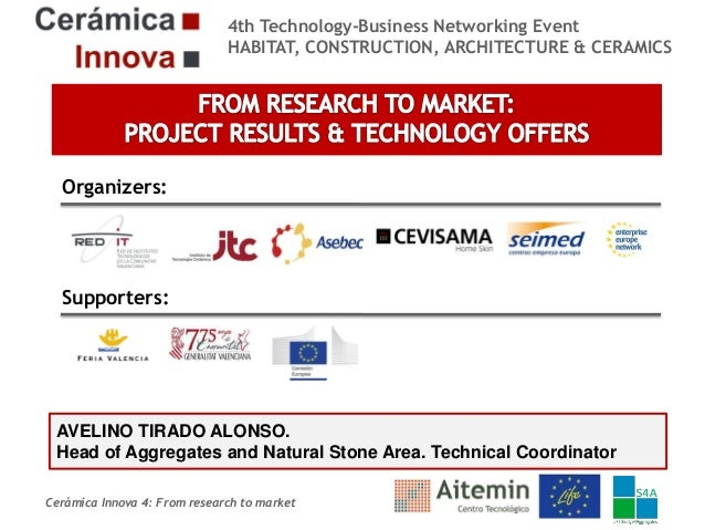 4th Technology-Business Networking Event HABITAT, CONSTRUCTION, ARCHITECTURE & CERAMICS  Organizers:  Supporters:  AVELINO...