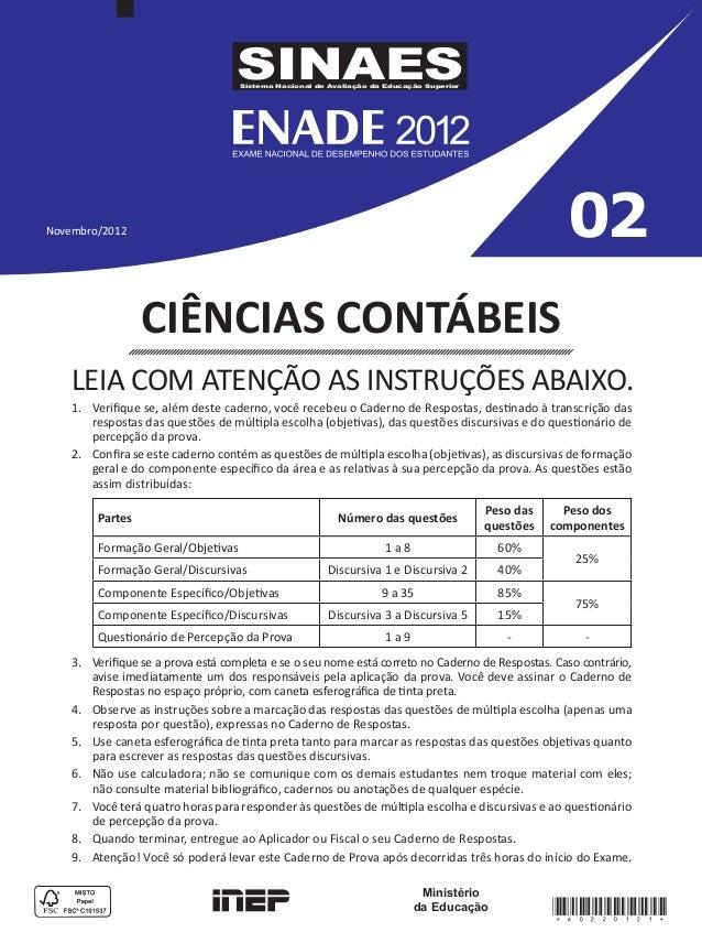 SINAES Sistema Nacional de Avaliação da Educação Superior  02  Novembro/2012  CIÊNCIAS CONTÁBEIS LEIA COM ATENÇÃO AS INSTR...