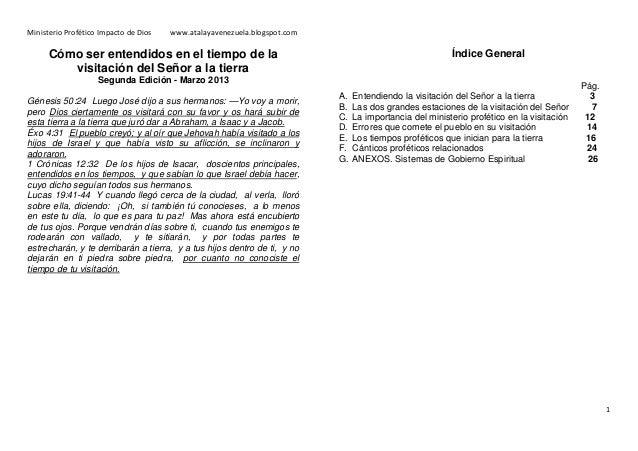 Ministerio Profético Impacto de Dios  www.atalayavenezuela.blogspot.com  Índice General  Cómo ser entendidos en el tiempo ...