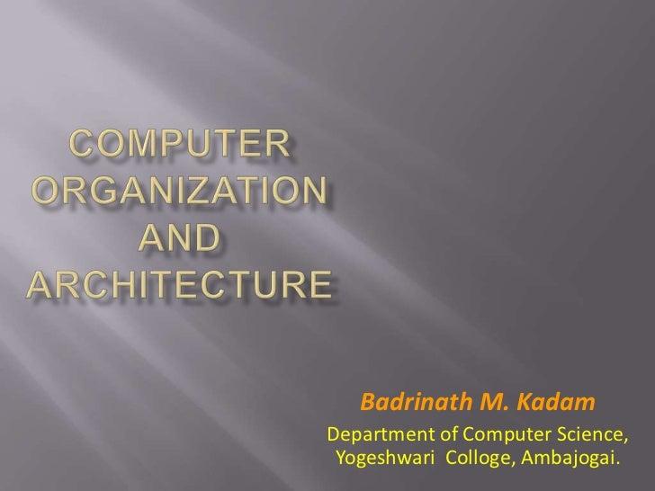 Badrinath M. KadamDepartment of Computer Science, Yogeshwari Colloge, Ambajogai.