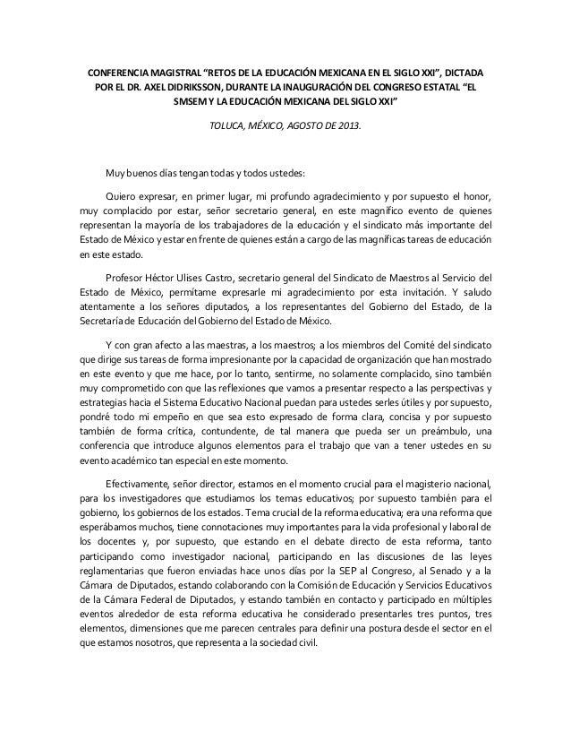 """CONFERENCIA MAGISTRAL """"RETOS DE LA EDUCACIÓN MEXICANA EN EL SIGLO XXI"""", DICTADA POR EL DR. AXEL DIDRIKSSON, DURANTE LA INA..."""
