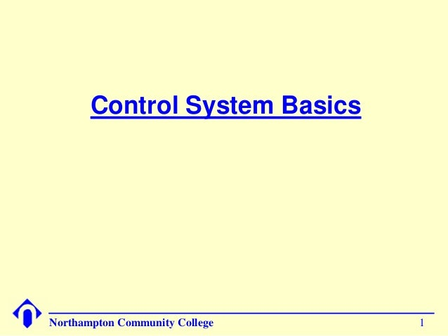1Northampton Community College Control System Basics