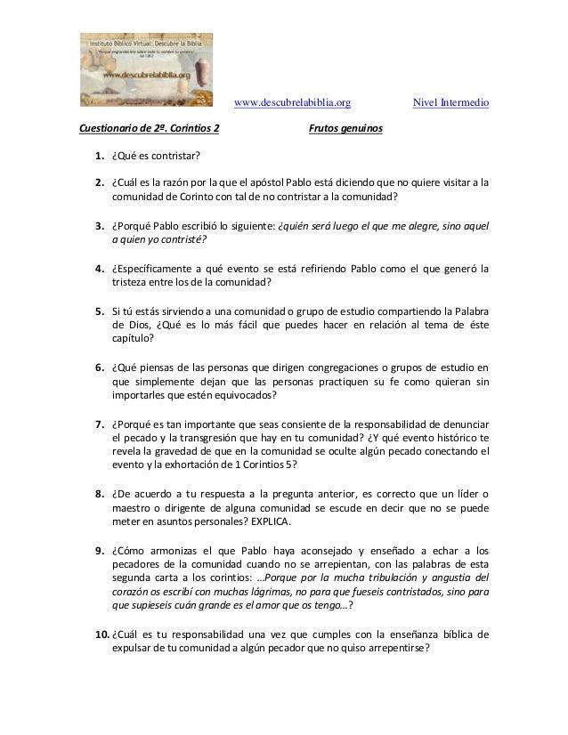 www.descubrelabiblia.org Nivel Intermedio Cuestionario de 2ª. Corintios 2 Frutos genuinos 1. ¿Qué es contristar? 2. ¿Cuál ...