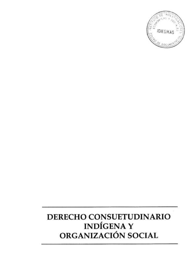 DERECHO CONSUETUDINARIO INDÍGENA
