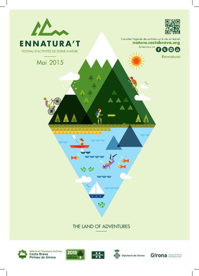 #ennaturat Consultez l'agenda des activités sur le site du festival natura.costabrava.org Suivez-nous sur FESTIVAL D'ACTIV...
