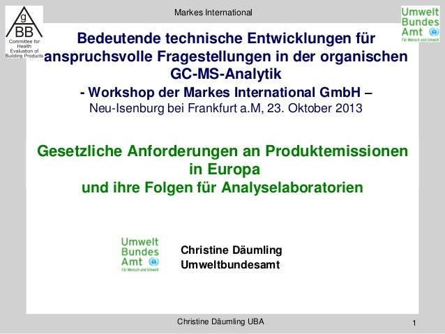 Markes International  Bedeutende technische Entwicklungen für anspruchsvolle Fragestellungen in der organischen GC-MS-Anal...