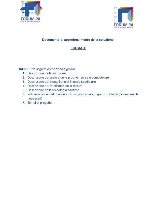 Documento di approfondimento della soluzione: ECOMATE INDICE (da seguire come traccia guida) 1. Descrizione della soluzion...