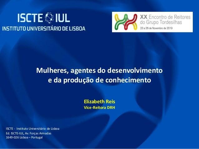 FCT Strategic Project UID/GES/00315/2013; ISCTE - Instituto Universitário de Lisboa Ed. ISCTE-IUL, Av. Forças Armadas 1649...