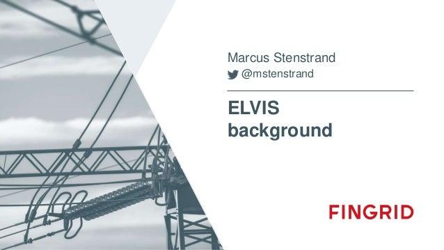 ELVIS background Marcus Stenstrand @mstenstrand