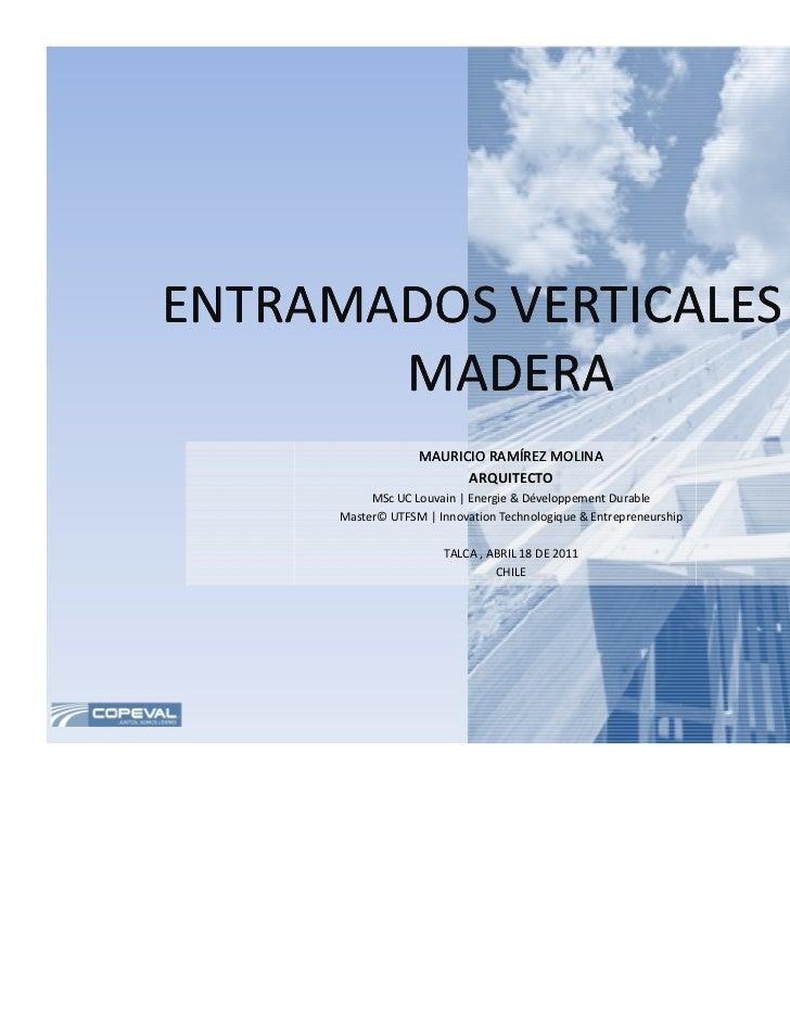 ENTRAMADOS VERTICALES EN       MADERA                   MAURICIO RAMÍREZ MOLINA                         ARQUITECTO        ...